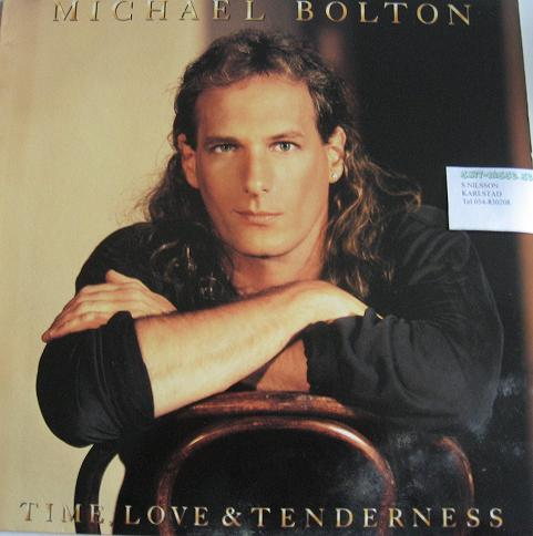 MICHAEL BOLTON. TIME, LOVE & TENDERNESS