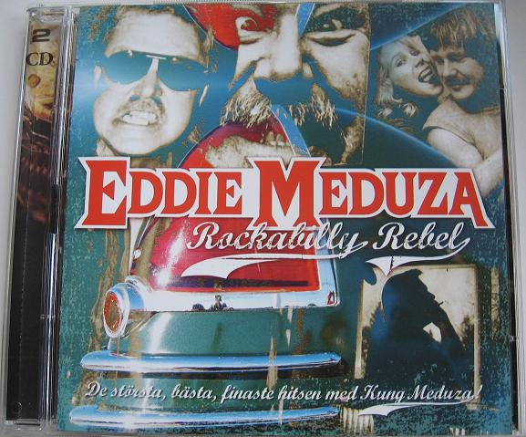 EDDIE MEDUZA. Rockabilly Rebel