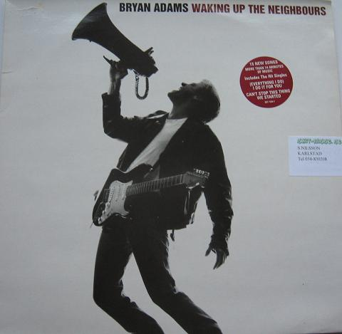 BRYAN ADAMS. Waking up the neighbours