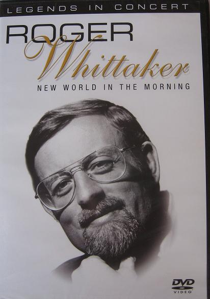 ROGER WHITTAKER. New world in the morning