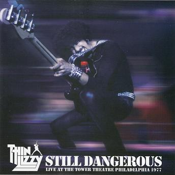 THIN LIZZY. Still dangerous